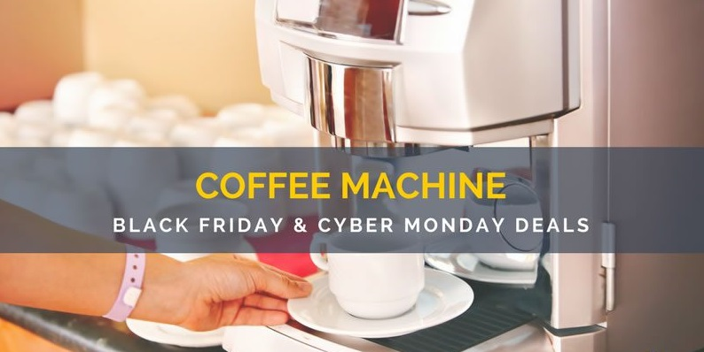 Cheap Coffee Makers Black Friday Deals 2017 – Garb Now
